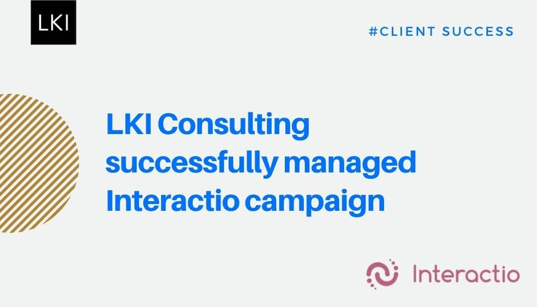 LKI Consulting successfully managed Interactio campaign